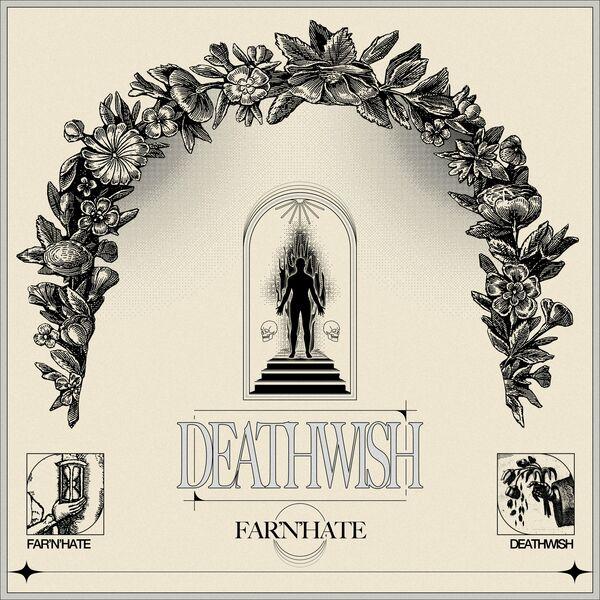 Far'n'Hate - Deathwish [single] (2021)