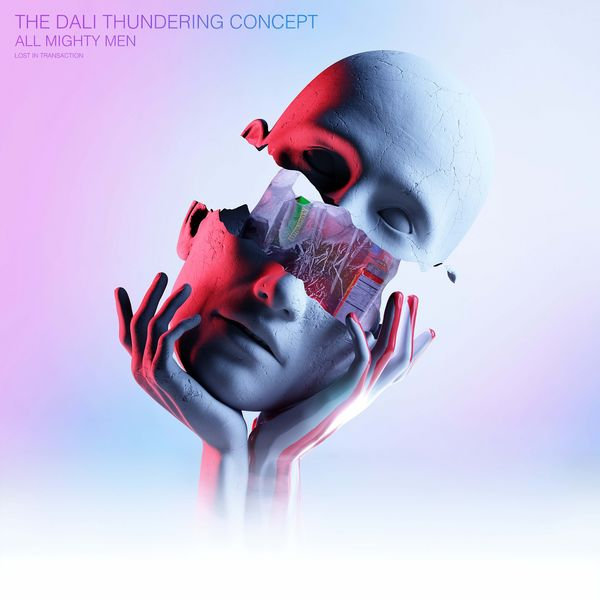The Dali Thundering Concept - Lost in Transaction [single] (2021)
