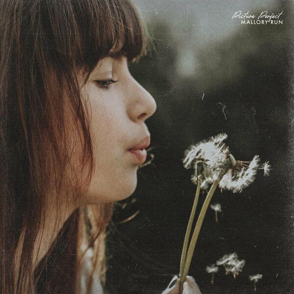 Mallory Run - Picture Perfect [EP] (2021)