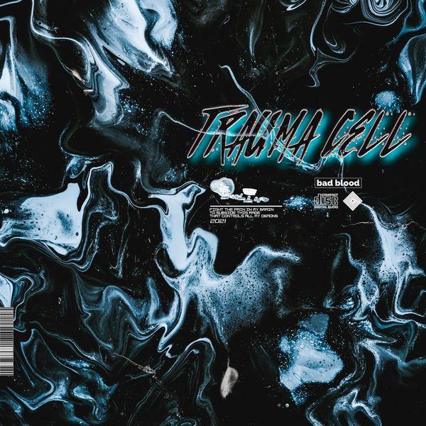 Bad Blood - Trama Cell [single] (2021)