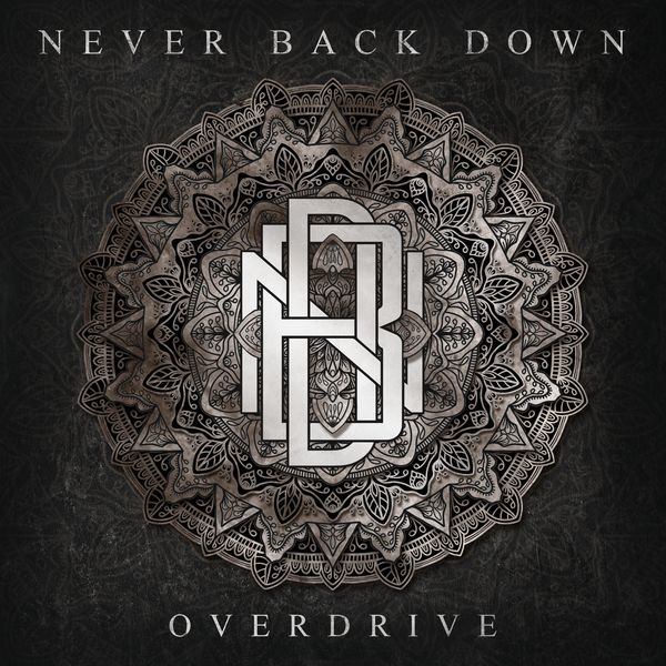 Never Back Down - Overdrive (2021)