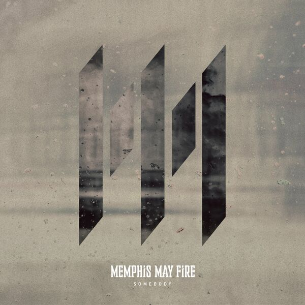 Memphis May Fire - Somebody [Single] (2021)