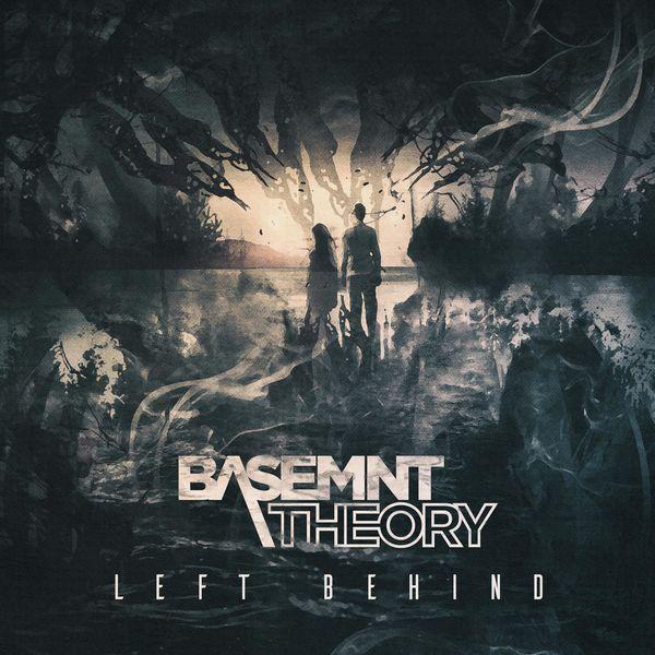 Basemnt Theory - Left Behind [single] (2021)