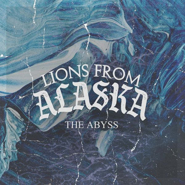 Lions from Alaska - The Abyss [single] (2021)