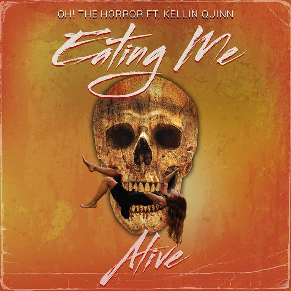 Oh! the Horror - Eating Me Alive [single] (2021)