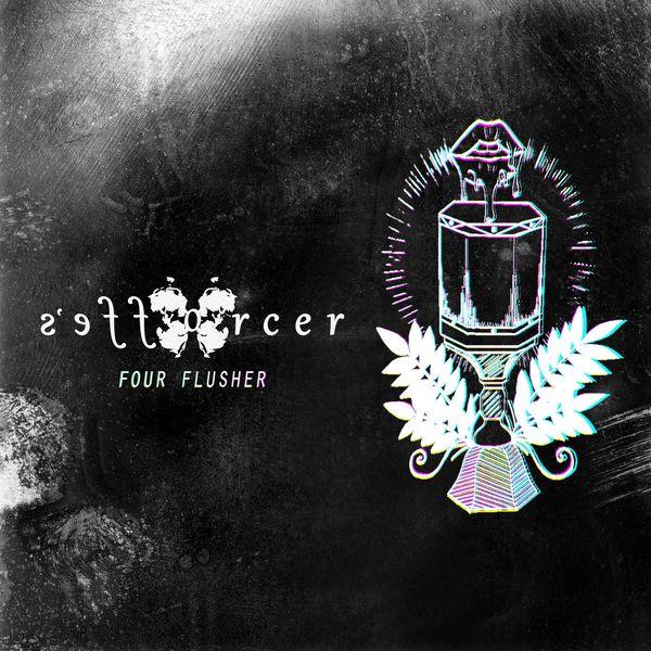 S'efforcer - Four Flusher [single] (2021)