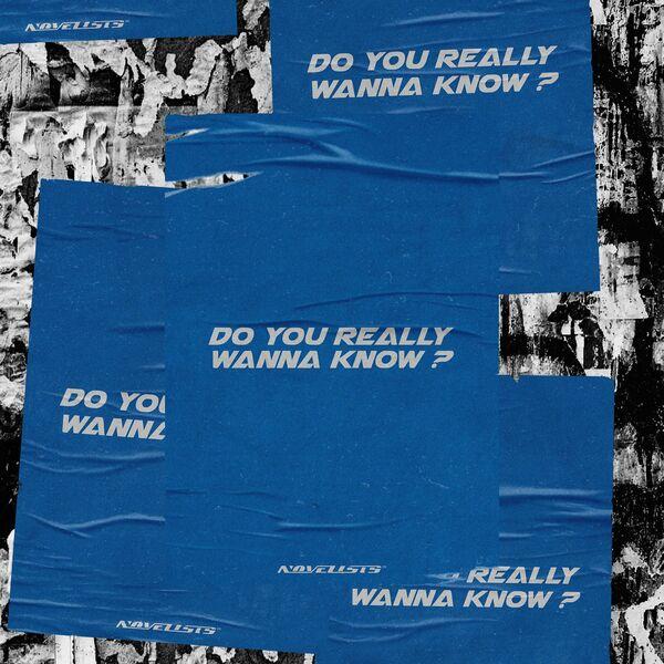 Novelists FR - Do you really wanna know? [single] (2021)