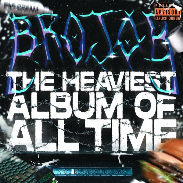 Brojob - THE HEAVIEST ALBUM OF ALL TIME (2021)