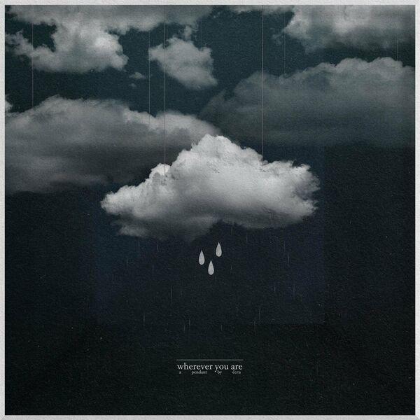 écru - Wherever You Are [EP] (2021)