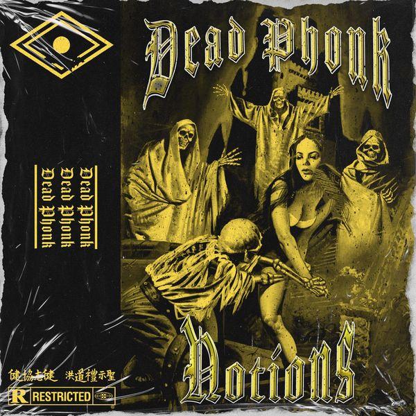 Notions - Dead Phonk [single] (2021)