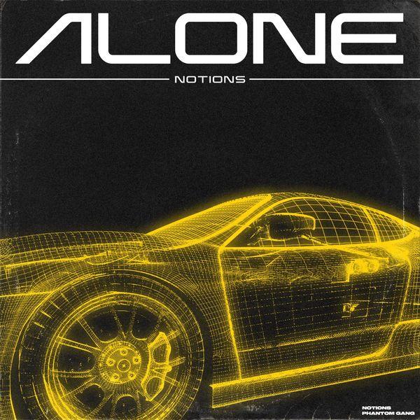 Notions - Alone [single] (2021)
