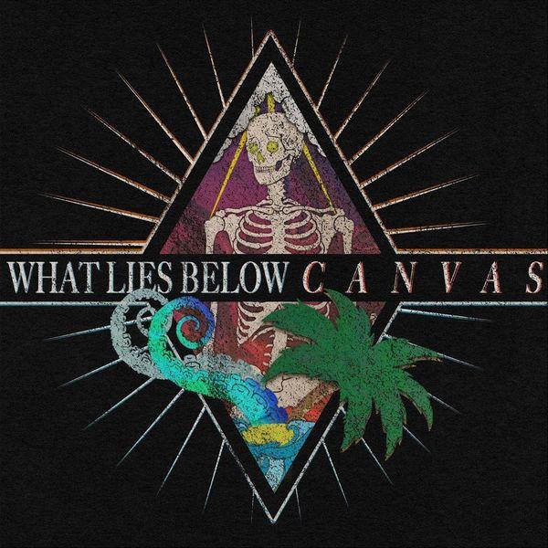 What Lies Below - Canvas [single] (2021)