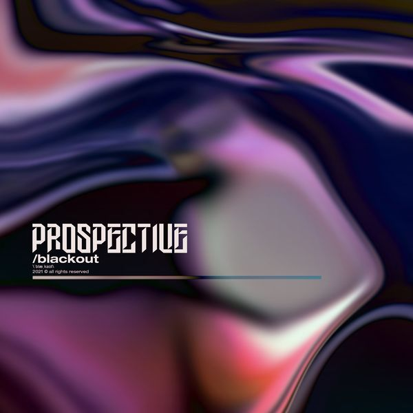 Prospective - Blackout [single] (2021)