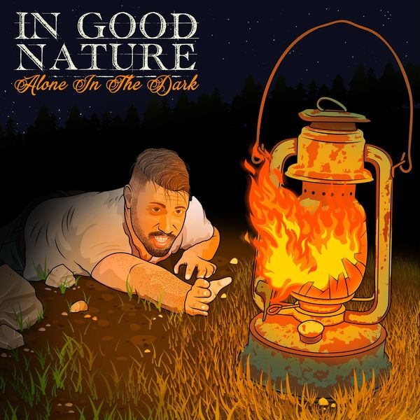 In Good Nature - Alone in the Dark [EP] (2021)