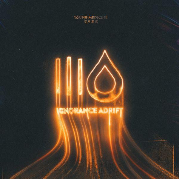 Young Medicine - Ignorance Adrift [single] (2021)