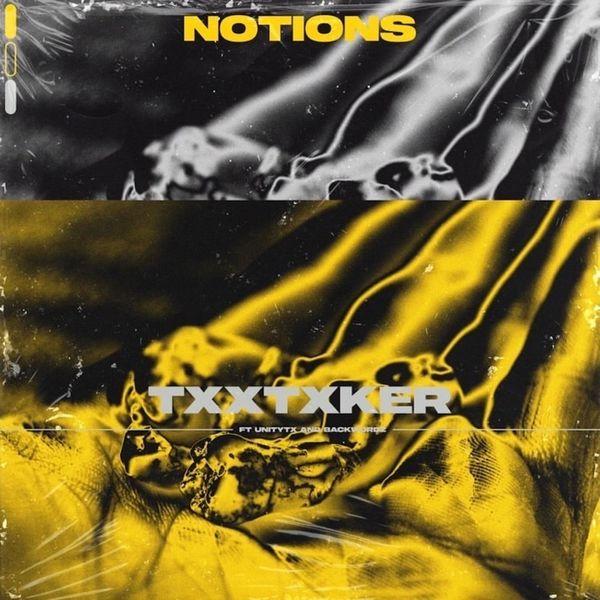 Notions - TxxthTxker [single] (2021)