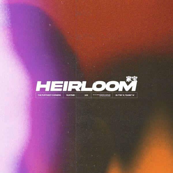 Heirloom - The Furthest Corners [single] (2021)