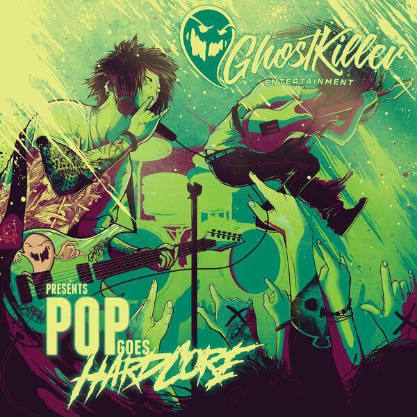 Various Artists - Pop Goes Hardcore (2021)