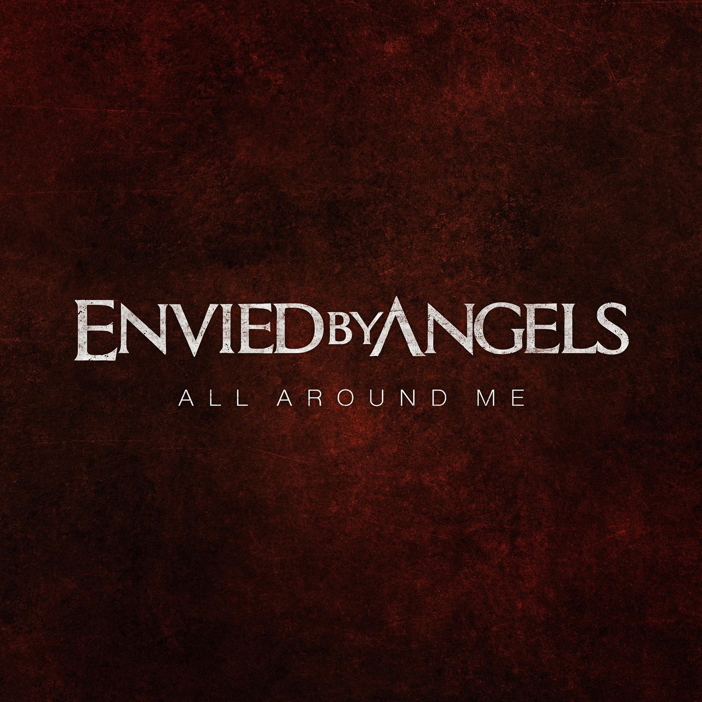 Envied by Angels - All Around Me [single] (2021)