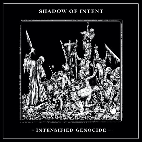 Shadow of Intent - Intensified Genocide [single] (2021)