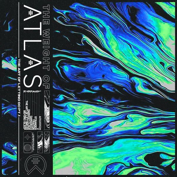The Weight of Atlas - The Art of Letting Go Pt:I [EP] (2021)